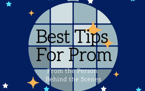 You can get tips from you sister or your friend, but Ms. Boeson can give you the best tips. She is the one who has been behind prom for many years.