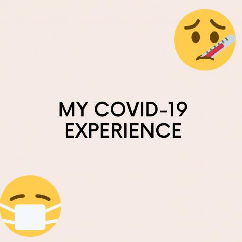 My Covid  Experience