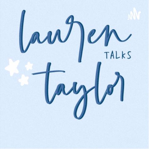 Lauren Talks Taylor: Episode 1